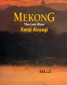 Mekong,the Last River
